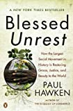 img - for Blessed Unrest: How the Largest Social Movement in History Is Restoring Grace, Justice, and Beauty to the World book / textbook / text book