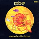 Remember the Future By Nektar (2002-12-02)