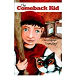 [ [ [ The Comeback Kid[ THE COMEBACK KID ] By Tremblay, Christopher ( Author )Mar-01-2006 Paperback