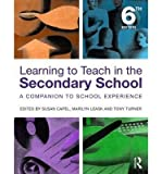 img - for [(Learning to Teach in the Secondary School: A Companion to School Experience)] [Author: Susan Capel] published on (April, 2013) book / textbook / text book