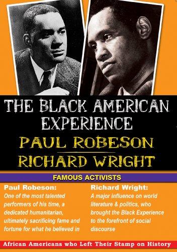 The Black American Experience - Famous Activists - Paul Robeson And Richard Wright [DVD] [Edizione: Regno Unito]