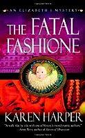 The Fatal Fashione (Elizabeth I Mysteries)