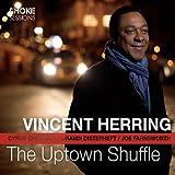 Uptown Shuffle - Vincent Herring Vincent Herring
