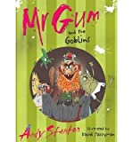Andy Stanton (Mr. Gum and the Goblins) By Andy Stanton (Author) Paperback on (Aug , 2007)