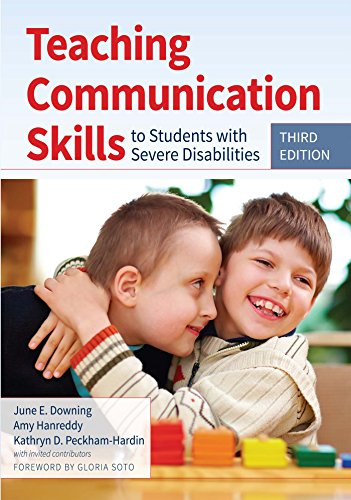 Teaching Communication Skills to Students with Severe Disabilities, Third Edition