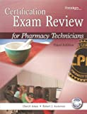 img - for Certification Exam Review for Pharmacy Technicians, 3rd Edition book / textbook / text book