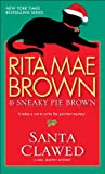 Santa Clawed (Mrs. Murphy Mysteries)