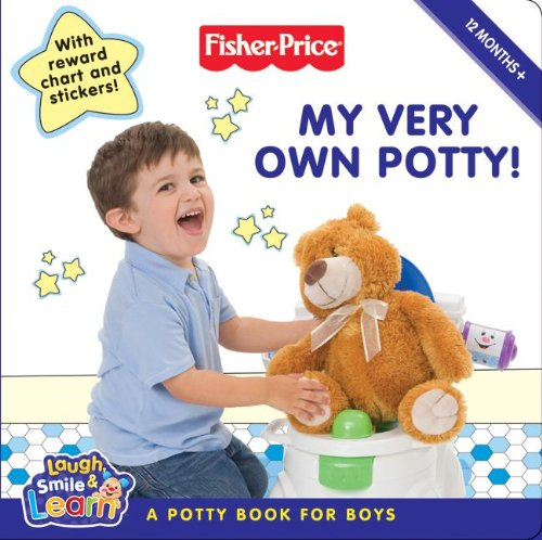 Fisher-Price: My Very Own Potty!: A Potty Book For Boys front-410281