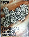 1979 Jeep Technical Service Manual