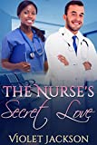 The Nurse's Secret Love (BWWM Romance)