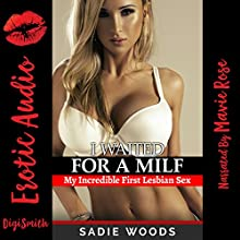 I Waited for a MILF: An FFM Ménage a Trois Erotica Story Audiobook by Sadie Woods Narrated by Mavie Rose