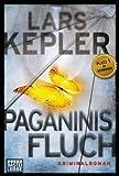 Paganinis Fluch: Kriminalroman. Joona Linna, Bd. 2 von Lars Kepler