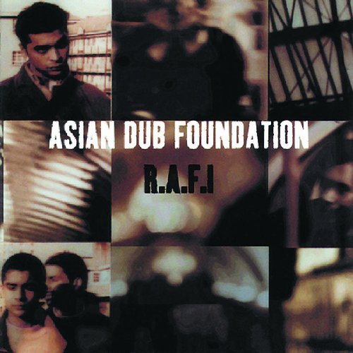Asian Dub Foundation - R.A.F.I - Zortam Music