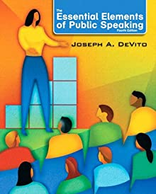 Essential Elements Of Public Speaking (4th Edition)