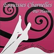 Esquisses Charnelles (Contes de Femmes) |  Hanna