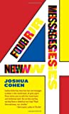 Four New Messages (1555976182) by Cohen, Joshua