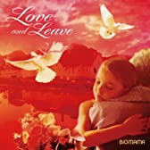 Love and Leave