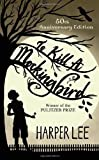By Harper Lee: To Kill a Mockingbird
