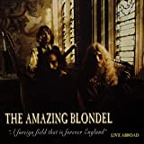 A Foreign Field That Is Forever England - Live Abroad By Amazing Blondel (1996-03-21)