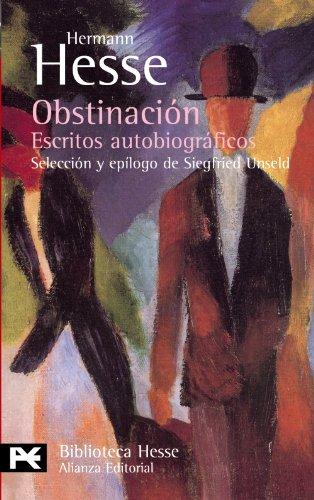 Obstinación: Escritos Autobiograficos