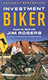 img - for Investment Biker: Around the World with Jim Rogers book / textbook / text book
