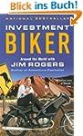 Investment Biker: Around the World wi...
