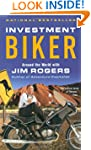 Investment Biker: Around the World wi...
