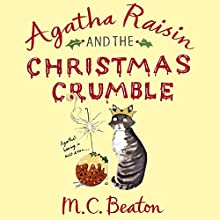 Agatha Raisin and the Christmas Crumble Audiobook by M. C. Beaton Narrated by Penelope Keith