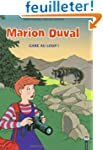 Marion Duval, tome 12 : Gare au loup...