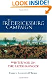 The Fredericksburg Campaign: Winter War on the Rappahannock