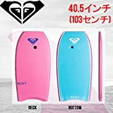 "【ROXY】ロキシー ROXY Bubble Bogie 40'5"" サーフィン ボディボード"