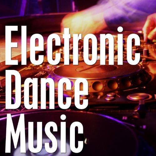 Electronic Dance Music (Dance Electronic Music compare prices)