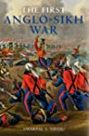 The First Anglo-Sikh War