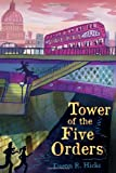Tower of the Five Orders: The Shakespeare Mysteries, Book 2