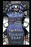 img - for Tourist Trap (Edgar & Ellen) book / textbook / text book
