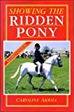 Caroline Akrill Showing the Ridden Pony