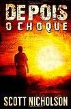 O Choque: Volume 1 (Dopois)