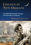 img - for Lincoln in New Orleans: The 1828-1831 Flatboat Voyages and Their Place in History book / textbook / text book