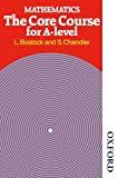 img - for Mathematics - The Core Course for A Level book / textbook / text book