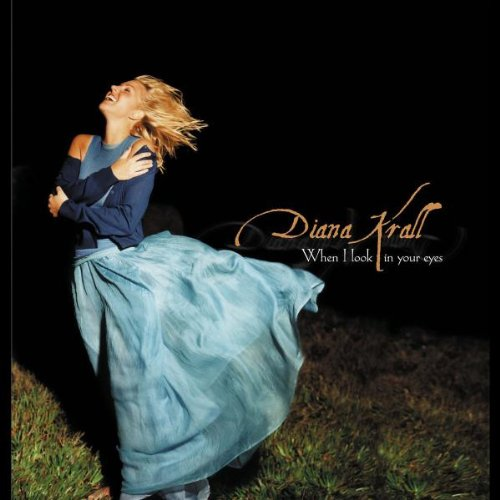 Krall, Diana When I Look In Your Eyes Mainstream Jazz by Diana Krall