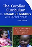 "The Carolina Curriculum for Infants and Toddlers with Special Needs (CCITSN), Third Edition by Johnson-Martin Ph.D., Nancy, Attermeier ""Ph.D. PT"", Susan, (2004) Spiral-bound"