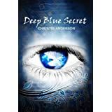 Deep Blue Secret (The Water Keepers, Book 1)di Christie Anderson
