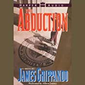 The Abduction | [James Grippando]