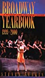 img - for Broadway Yearbook, 1999-2000: A Relevant and Irreverent Record book / textbook / text book