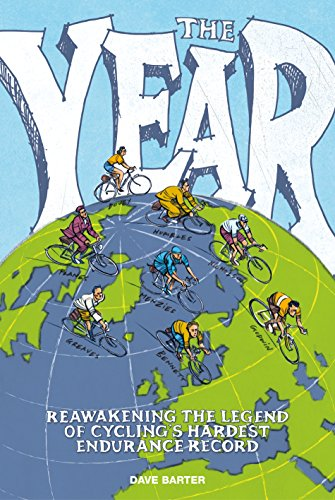 The Year: Reawakening the legend of cycling's hardest endurance record PDF