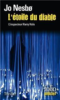 L'étoile du diable : une enquête de l'inspecteur Harry Hole