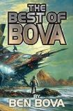 The Best of Bova: Volume 1 (BAEN)
