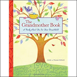 The Grandmother Book: A Book About You for Your Grandchild Hardcover