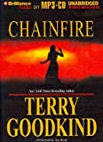Terry Goodkind [ [ [ The Sword of Truth, Books 7-9: The Pillars of Creation, Naked Empire, Chainfire[ THE SWORD OF TRUTH, BOOKS 7-9: THE PILLARS OF CREATION, NAKED EMPIRE, CHAINFIRE ] By Goodkind, Terry ( Author )Oct-01-2011 Paperback