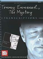 Mel Bay presents Tommy Emmanuel - The Mystery Transcriptions